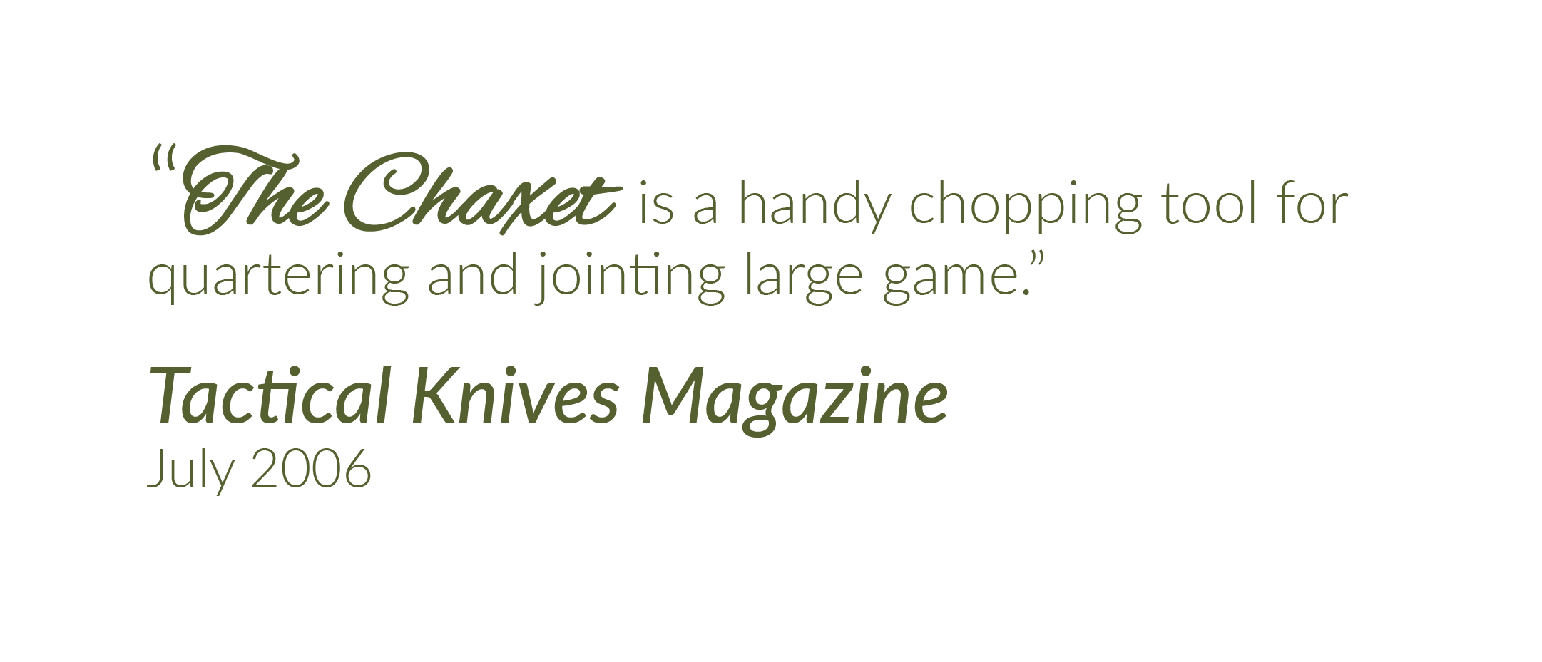Tactical Knives Magazine Quote